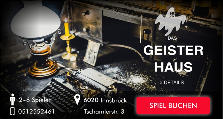 Escape Room Innsbruck - Das Geisterhaus
