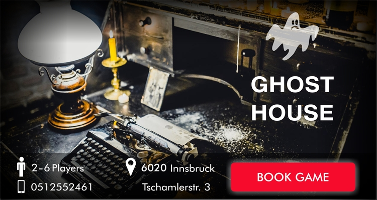 Escape Room Innsbruck - The Ghosthouse