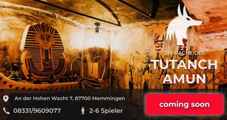 Escapegame Memmingen Tutanchamun Coming soon